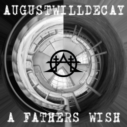 A FATHERS WISH